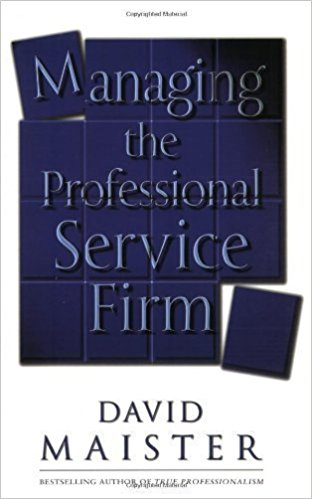Managing the Professional Service Firm - David Maister book cover